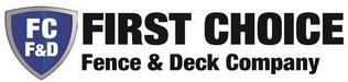 First Choice Fence & Deck