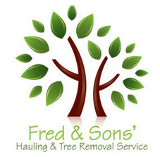 Fred & Sons' Hauling & Tree Removal Services